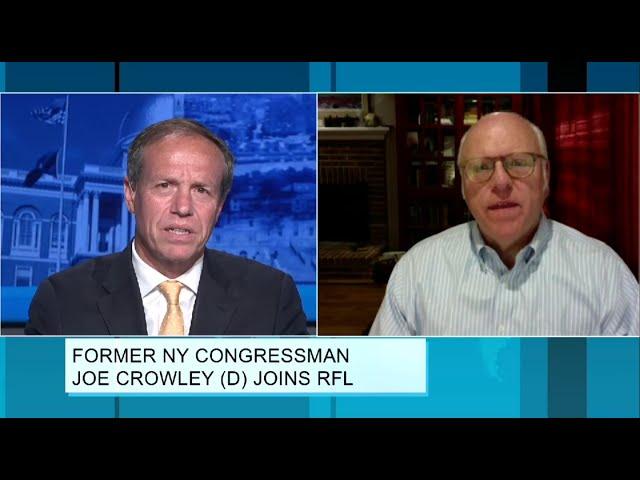 Former NY Congressman Joe Crowley (D) Joins RFL