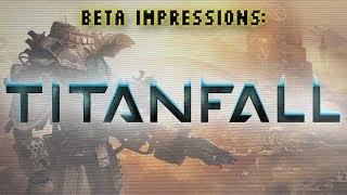 Titanfall Beta Impressions