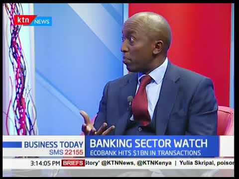 Humphrey Mureu, Eco Bank discusses matters banking sector-Business Today