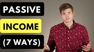 How To Make Passive Income 💰 (7 Uncommon Ways)