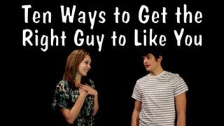 Messy Mondays: Ten Ways to Get the Right Guy to Like You