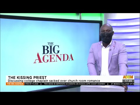 The Kissing Priest: Discussing college chaplain sacked over church room romance (17-8-21)