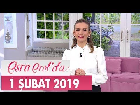 Esra Erol'da 1 Şubat 2019