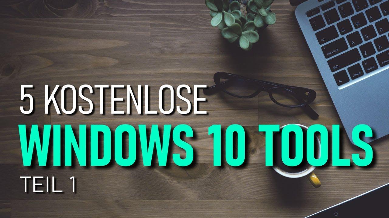Download 5 GRATIS Windows 10 Tools, die ihr (vielleicht) nicht kennt!