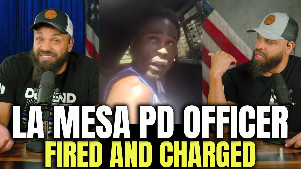 LA Mesa PD Officer Fired And Charged
