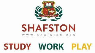 Shafston College - Study, Work, Play