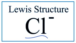 How to Draw the Lewis Dot Structure for Cl- (Chloride ion) - YouTubeYouTube