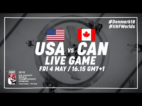 USA - Canada | Live | 2018 IIHF Ice Hockey World Championship