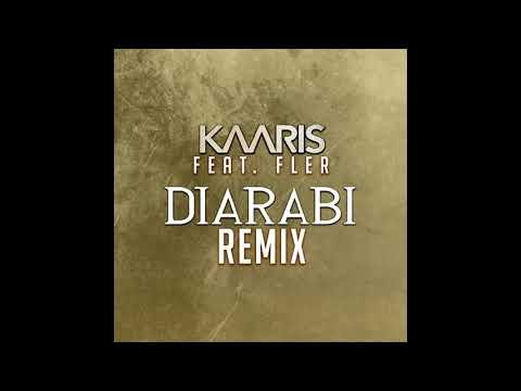 KAARIS feat. FLER - DIARABI (REMIX) OUT NOW