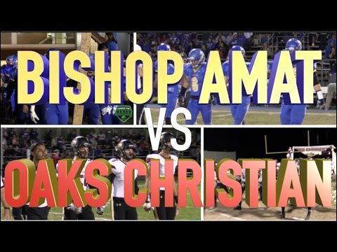 CIF Pac5 Playoffs : 2nd Round - Oaks Christian v Bishop Amat : California HSFB