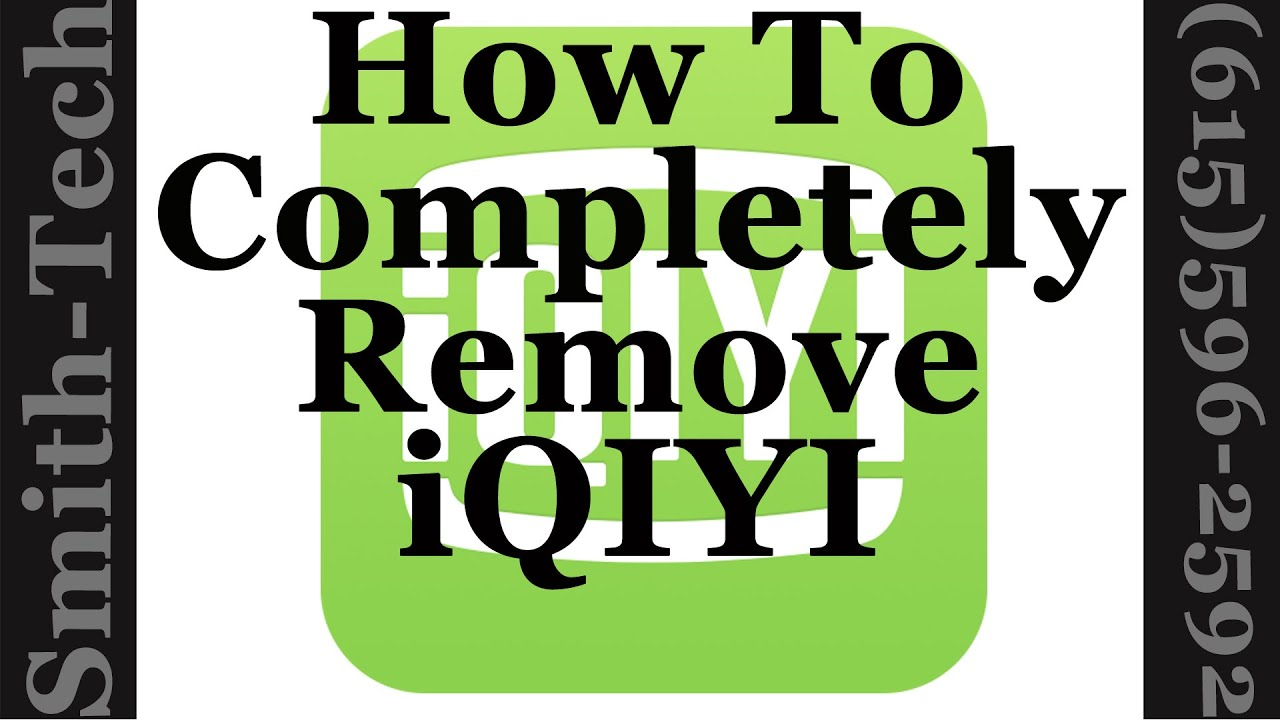 How To Completey Remove The Chinese iQIYI Video Set \u0026 Universal