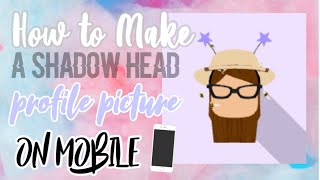 How To Make A Roblox Shadow Head On Mobile (Only Using Roblox App)