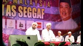 Habib Syech As saggaf [Ahbabul Mustafa] : Qasidah Ya Hadi Sir Ruwaida