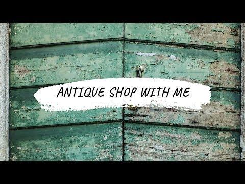 SHOP WITH ME   ANTIQUE SHOPPING   FARMHOUSE CHIPPY PAINT