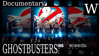 GHOSTBUSTERS  - WikiVidi Documentary