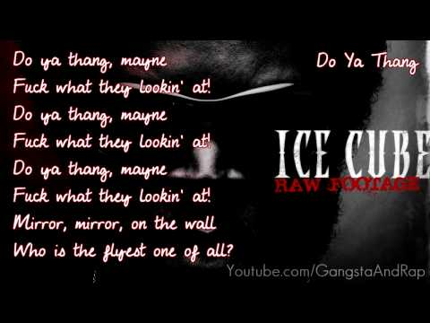 Ice Cube  Do Ya Thang Dirty HQ Lyric