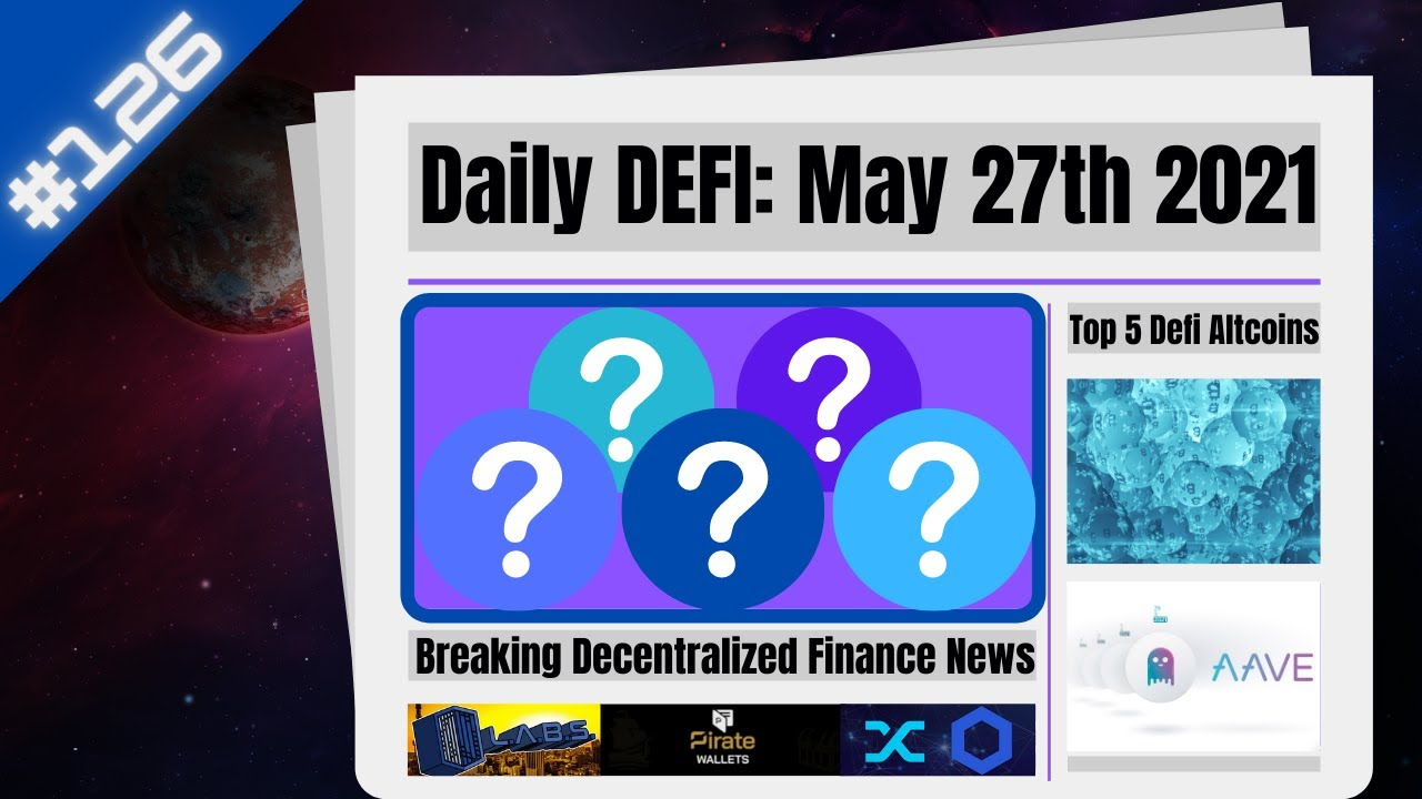 Daily Defi: Top 5 Decentralized Finance Altcoins by Total Value Locked In