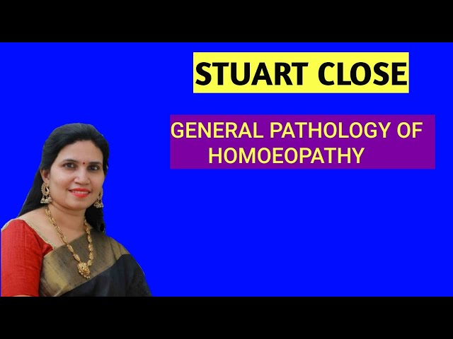 Stuart Close- General Pathology of Homoeopathy