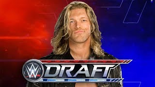 Why Edge Is Returning For WWE Draft
