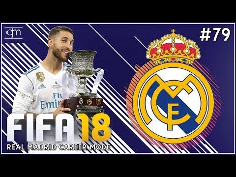 FIFA 18 Real Madrid Career Mode: Laga Perpisahan Final Copa Del Rey #79 (Bahasa Indonesia)