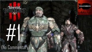 Unreal Tournament 3 - Campaign Playthrough Part 1 (No commentary, Act 1 & 2, Mission 1, 2, 3)