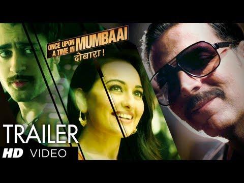 Once Upon A Time In Mumbaai Dobaara Theatrical Trailer 2 | Akshay Kumar, Imran Khan, Sonakshi Sinha