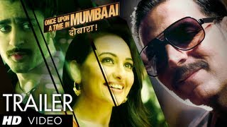 Once Upon A Time In Mumbaai Dobaara Theatrical Trailer 2 | Akshay Kumar, Imran Khan, Sonakshi Sinha