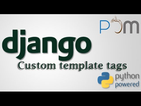 Django custom template tags youtube maxwellsz