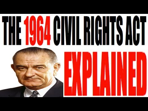 The 1964 Civil Rights Act Explained: US History Review from YouTube · Duration:  8 minutes 11 seconds