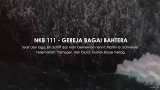 NKB 111 Gereja Bagai Bahtera - GKI Coyudan (Lyric Video)