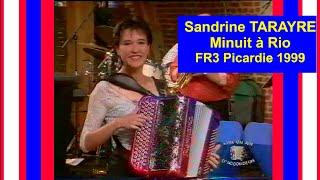 "Sandrine TARAYRE ""Minuit à Rio"" FR3 Picardie (1999)"