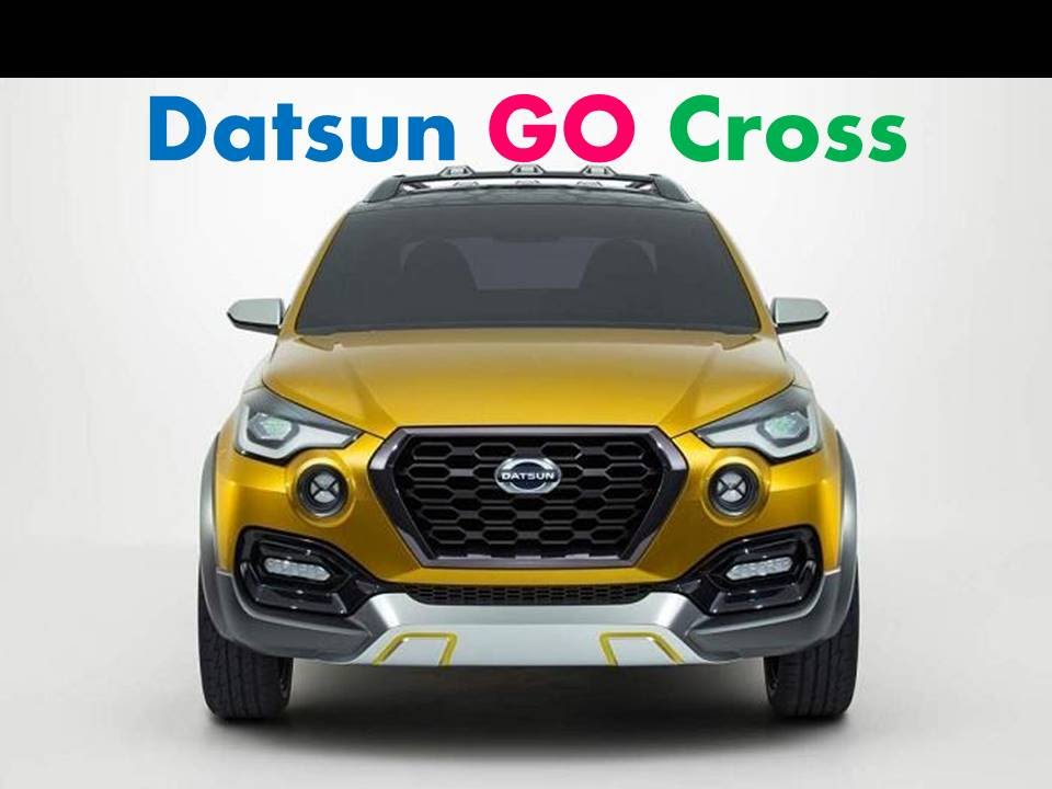 Datsun GO Cross : Review, Features, Specs, Price, Launch ...