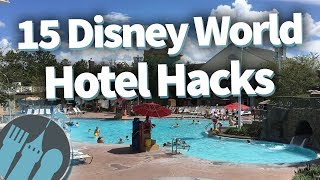15 Disney World Hotel Hacks!