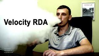 Обзор обслуживаемого атомайзера Velocity  RDA Clone