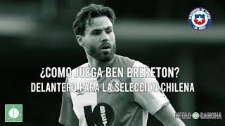¿Cómo juega Ben Brereton? Delantero para la selección chilena