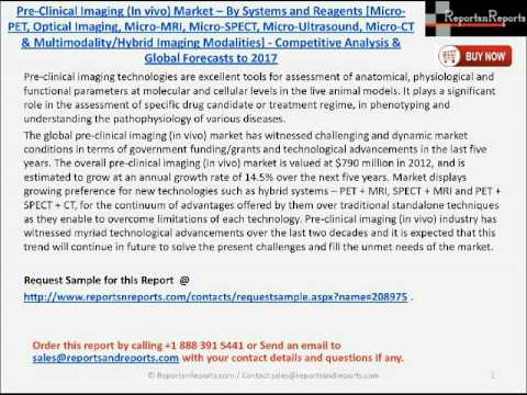 Pre-Clinical Imaging Market by Systems and Reagents to 2017