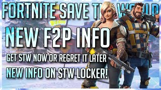 FORTNITE STW: NEW FREE TO PLAY INFO | WHY NOW IS THE BEST TIME TO PURCHASE STW | STW LOCKER NEWS!