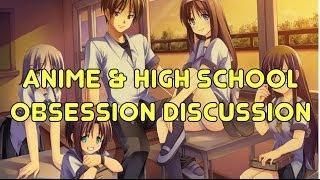 Anime & School Life Genre OBSESSION