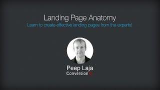Landing Page Optimization Course - Landing Page Anatomy [Peep Laja]