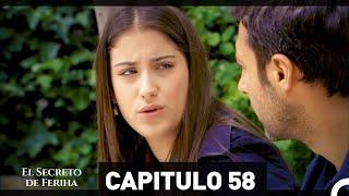 El Secreto De Feriha Capítulo 58 En Español