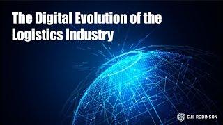 Digital Evolution of the Logistics Industry