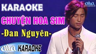 Karaoke CHUYỆN HOA SIM Đan Nguyên Beat Chuẩn - Karaoke Nhạc Vàng Hay Nhất - Asia Karaoke Tone Nam