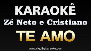 Baixar Zé Neto e Cristiano - Te Amo   Karaokê
