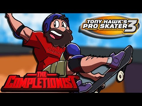 Tony Hawk Pro Skater 3 | The Completionist