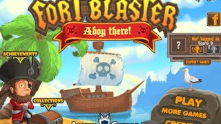 Fort Blaster Ahoy There Level 1-37 Walkthrough