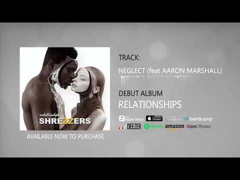 SHREZZERS - Neglect (feat. Aaron Marshall) Mp3