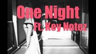 Young Stevie - One Night Ft. Key Notez