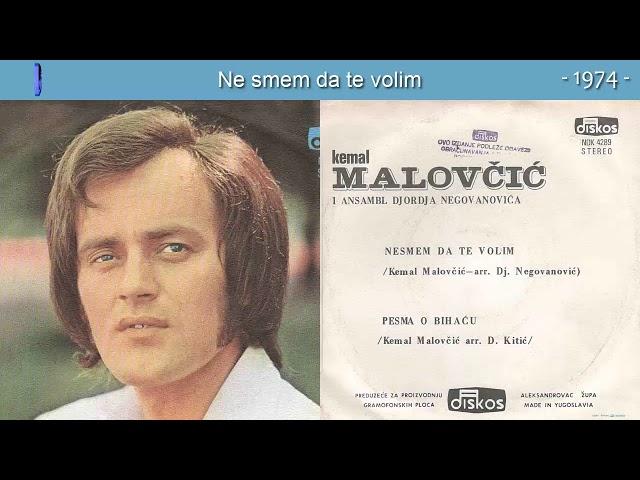 Kemal KM Malovcic   Ne smem da te volim  (Audio 1974)