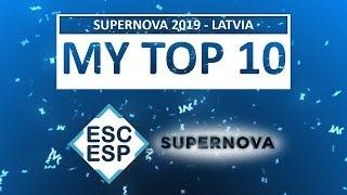 SUPERNOVA 2019 | LATVIA EUROVISION SONG CONTEST 2019 | MY TOP 10