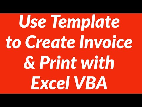Using Invoice Template to Automate Invoice Creation and Printing with VBA